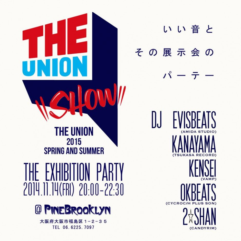 THE UNION 2015 SPRING SUMMER 『SHOW』